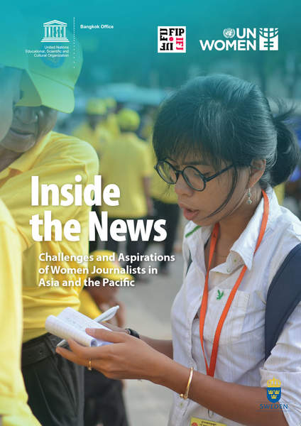 Inside the News – Challenges and Aspirations of Women Journalists in Asia and the Pacific