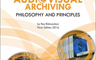 the UNESCO publication Audiovisual Archiving: Philosophy and Principles