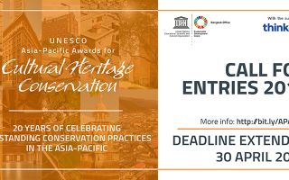 Call for Entries Extended to 30 April:  2019 UNESCO Asia-Pacific Awards for Cultural Heritage Conservation