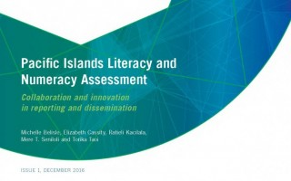 Pacific islands literacy and numeracy assessment: collaboration and innovation in reporting and dissemination