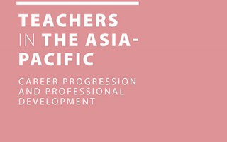Teachers in the Asia-Pacific: Career Progression and Professional Development