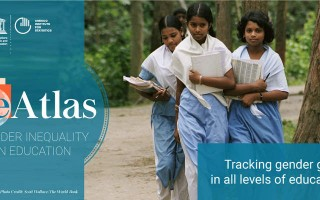 New Edition of UNESCO eAtlas of Gender Inequality in Education in Run-Up to the 2017 International Women's Day