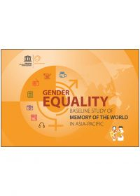 Gender Equality Baseline Study of Memory of the World in Asia-Pacific
