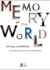 20 Years of MOWCAP - Memory of the World: Documentary Heritage on the Asia-Pacific Register