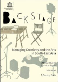 Backstage: Managing Creativity and the Arts in South-East Asia