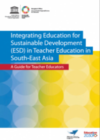 Integrating Education for Sustainable Development (ESD) in Teacher Education in South-East Asia