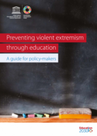 Preventing Violent Extremism through Education: A Guide for Policy-Makers