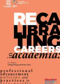 Recalibrating Careers in Academia: Professional advancement policies and practices in Asia-Pacific