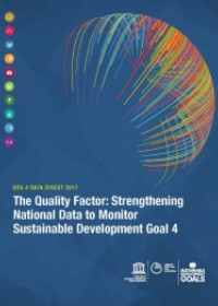 The Quality Factor: Strengthening National Data to Monitor Sustainable Development Goal 4