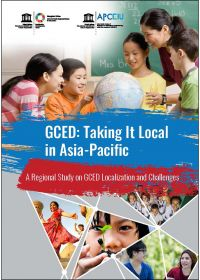 GCED: Taking It Local in Asia-Pacific - A Regional Study on GCED Localization and Challenges