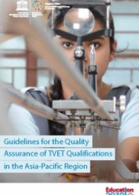 Guidelines for the Quality Assurance of TVET Qualifications in the Asia-Pacific Region