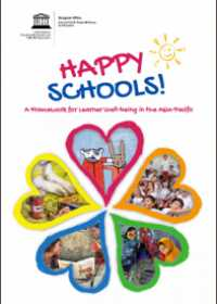 Happy Schools! A Framework for Learner Well-being in the Asia-Pacific