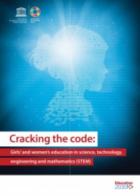 Cracking the Code: girls' and women's education in science, technology, engineering and mathematics (STEM)