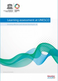 Learning assessment at UNESCO: Ensuring effective and relevant learning for all