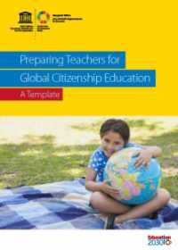 Preparing Teachers for Global Citizenship Education: A Template