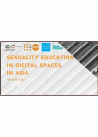 Sexuality education in digital spaces in Asia: insight report
