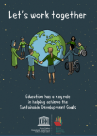 Let's Work Together: Education has a key role in helping achieve the Sustainable Development Goals