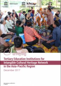 Surveying Tertiary Education Institutions for Intangible Cultural Heritage Network in the Asia-Pacific Region