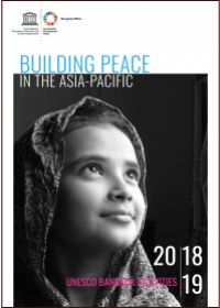 Building peace in the Asia-Pacific, UNESCO Bangkok Activities: 2018–19