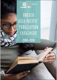 UNESCO Asia-Pacific Publication Catalogue 2018-2019
