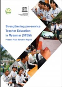 Strengthening Pre-Service Teacher Education in Myanmar (STEM) Project – Final Evaluation Report and 2019/20 Narrative Report