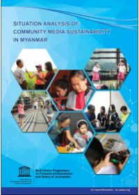 Situation Analysis of Community Media Sustainability in Myanmar