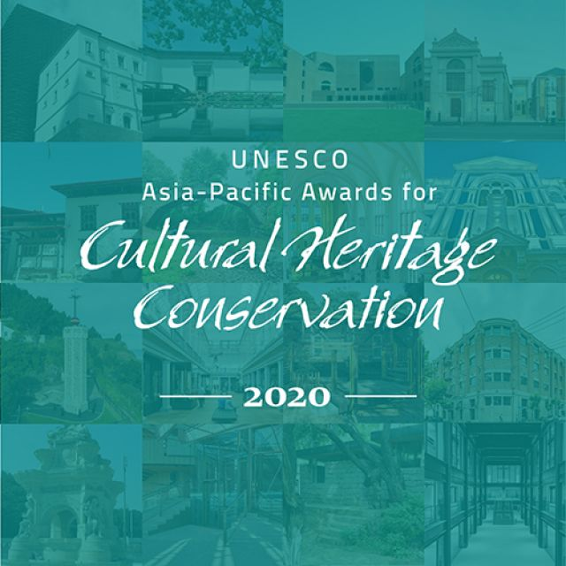 Call for Entries: 2020 UNESCO Asia-Pacific Awards for Cultural Heritage Conservation