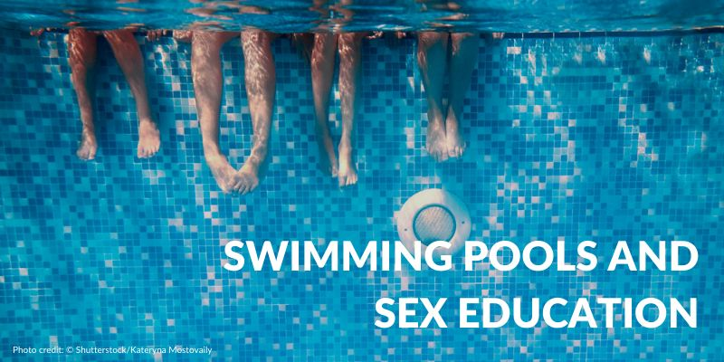 Swimming pools and sexuality education: New challenges in the digital age