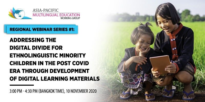 Header image with title of event: Addressing the Digital Divide for Ethnolinguistic Minority Children in the Post Covid Era through Development of Digital Learning Materials