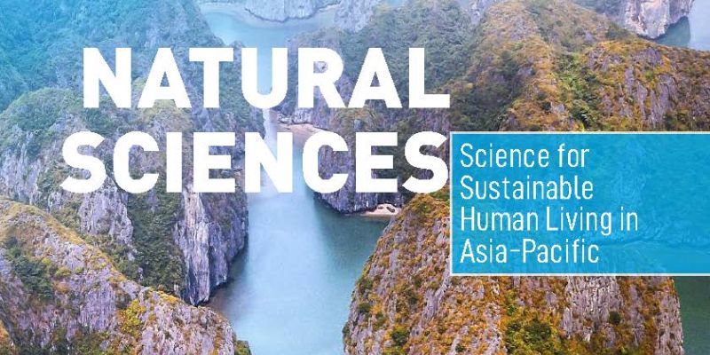 Natural Sciences - Science for Sustainable Human Living in Asia-Pacific (Brochure)